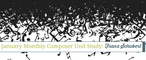Monthly Composer Unit Study: Franz Schubert