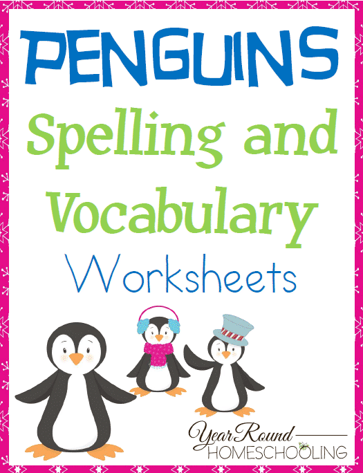 Penguins Spelling and Vocabulary Worksheets