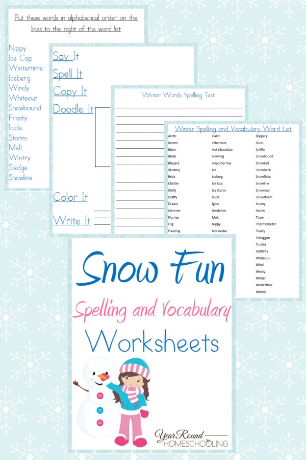 Snow Fun Spelling and Vocabulary Worksheets - By Year Round Homeschooling