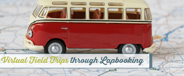 Virtual Field Trips through Lapbooking