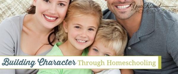 character, homeschool, homeschooling