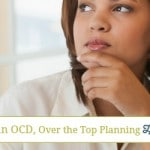Confessions of an OCD, Over the Top Planning Homeschool Mom