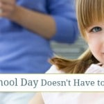 Every Homeschool Day Doesn't Have to be Perfect