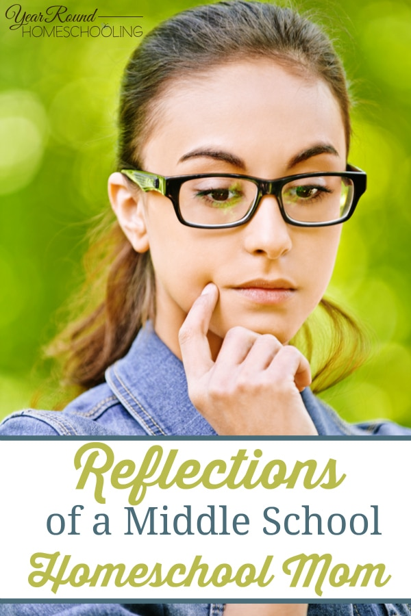 homeschool, mom, reflections, middle school, homeschooling