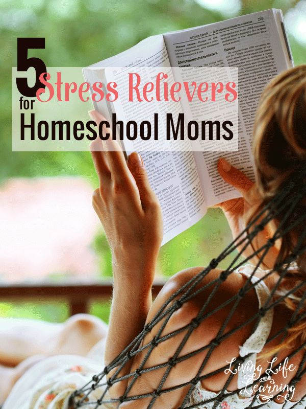 5 Stress Relievers for Homeschool Moms