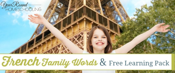 french, family, french language, french family words, homeschool, homeschooling, printable