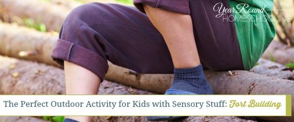 fort buildilng, outdoor activity, special needs, sensory stuff, homeschool, homeschooling