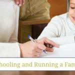5 Tips for Homeschooling and Running a Family Business