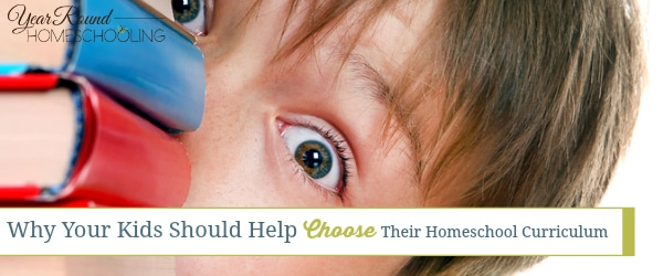 Why Your Kids Should Help Choose Their Homeschool Curriculum