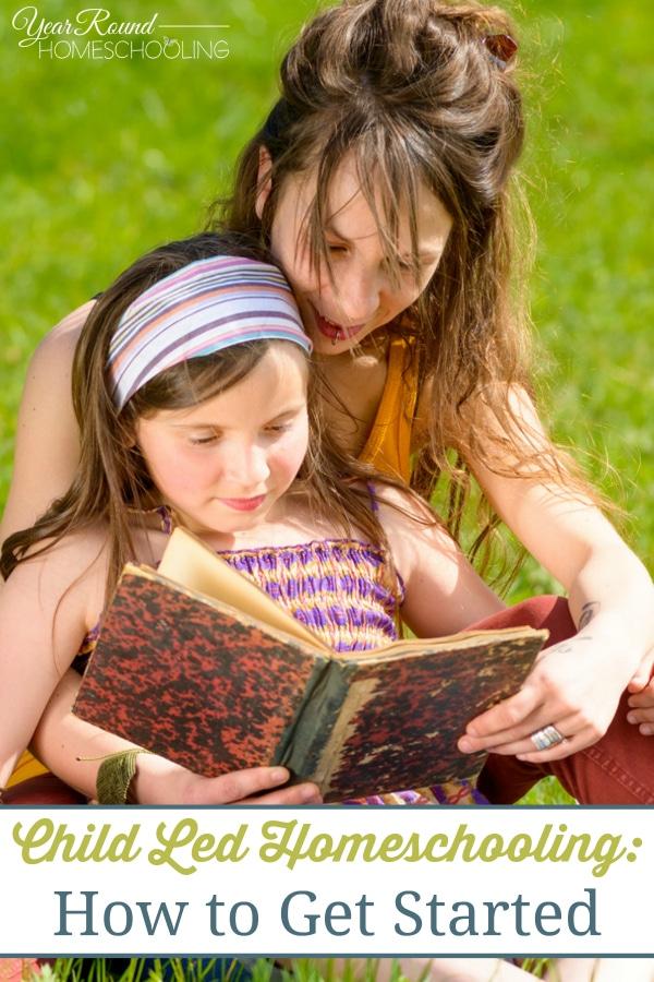 child led homeschooling, child led, homeschool, homeschooling