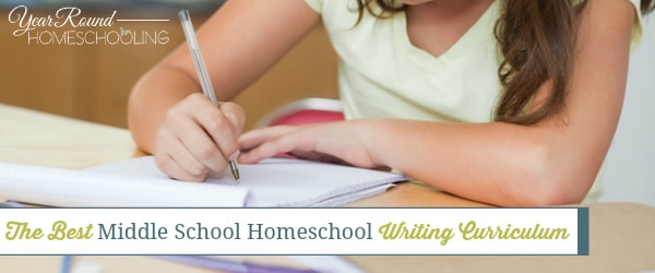 The Best Middle School Homeschool Writing Curriculum