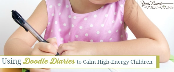 Using Doodle Diaries to Calm High-Energy Children