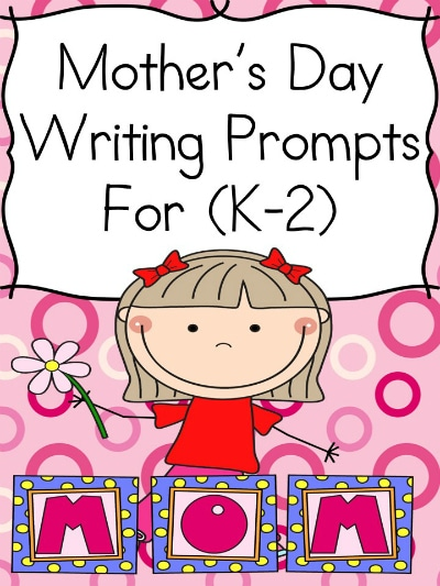 Free Mother's Day Writing Prompts for K-2