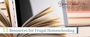 13 Resources for Frugal Homeschooling