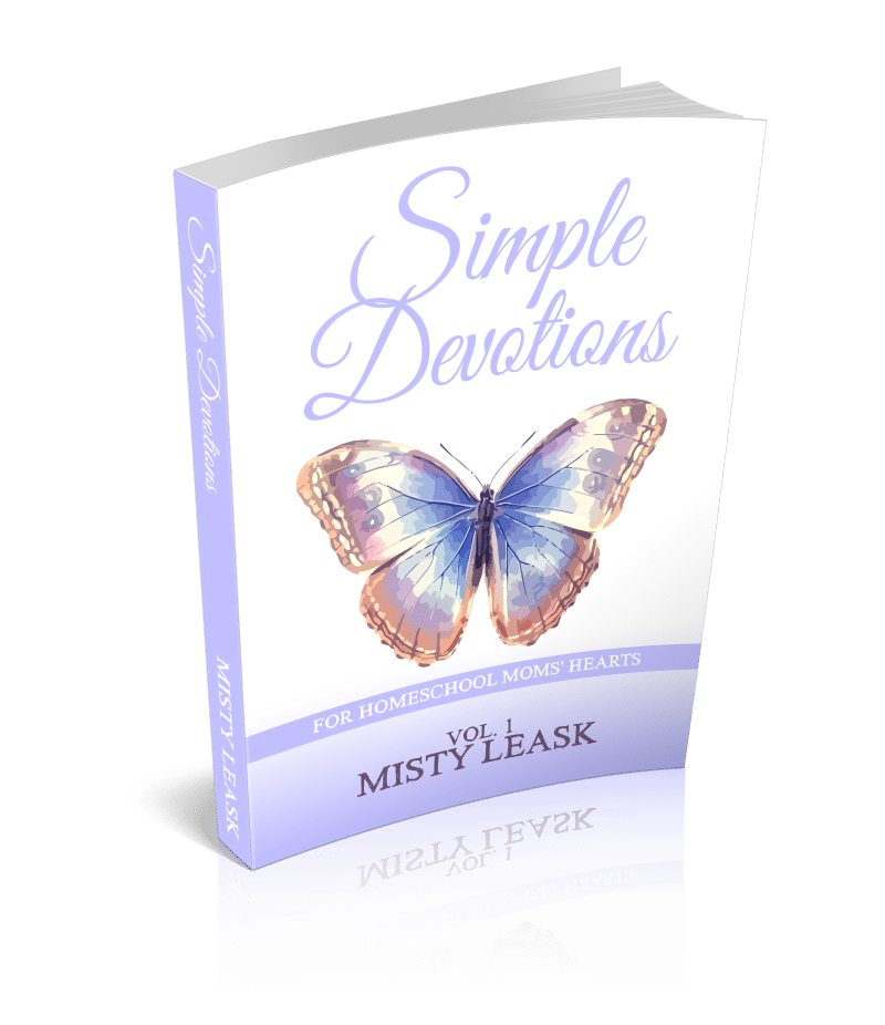 Simple Devotions for Homeschool Moms' Hearts