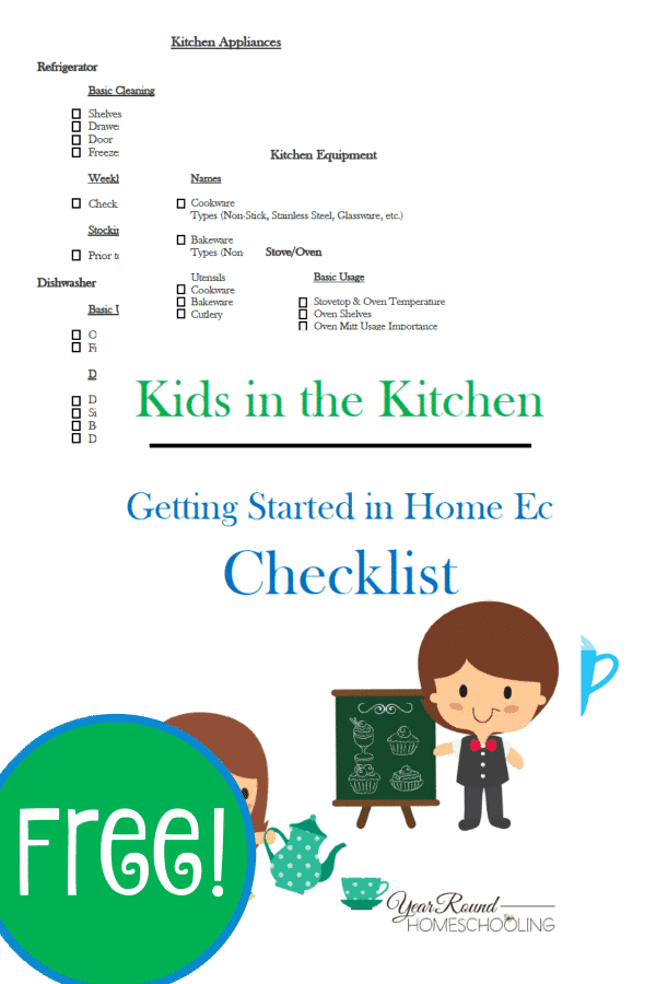 Kids in the Kitchen - Home Ec Checklist - By Year Round Homeschooling
