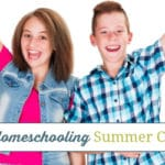 Our Child Led Homeschooling Summer Curriculum