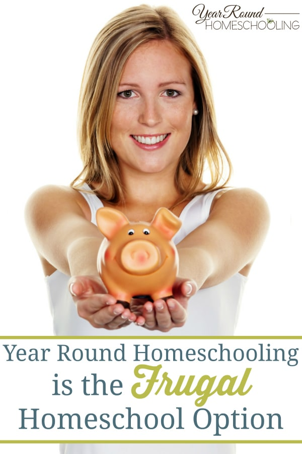 frugal homeschool, frugal homeschooling, year round homeschooling, homeschool, homeschooling