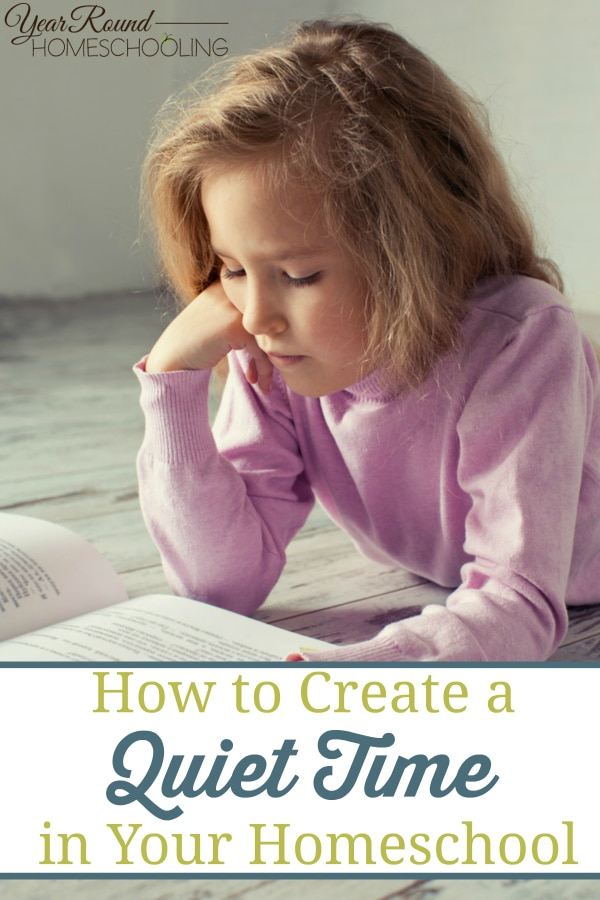 quiet time in your homeschool, quiet time, homeschool quiet time, benefits of quiet time, homeschool, homeschooling