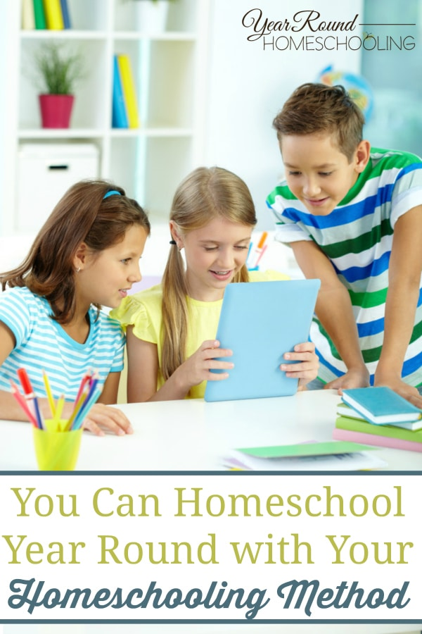 homeschooling method can homeschool year round, year round homeschooling, homeschool year round