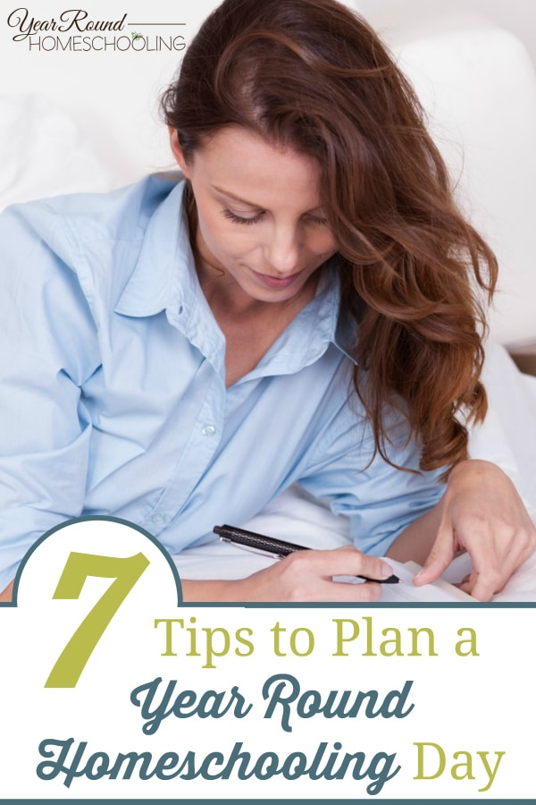 plan a year round homeschooling day, how to plan a year round homeschooling day, plan a homeschool day, homeschool day planning, how to plan a homeschool day