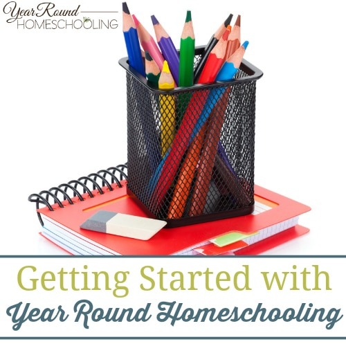 Getting Started with Year Round Homeschooling