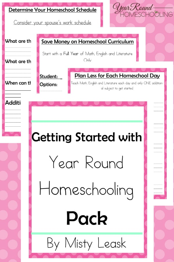 Getting Started with Year Round Homeschooling Pack - By Misty Leask