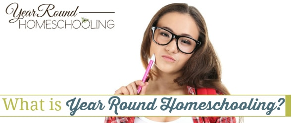 What is Year Round Homeschooling?