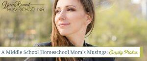 A Middle School Homeschool Mom's Musings: Empty Plates