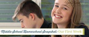 Middle School Homeschool Snapshot: Our First Week