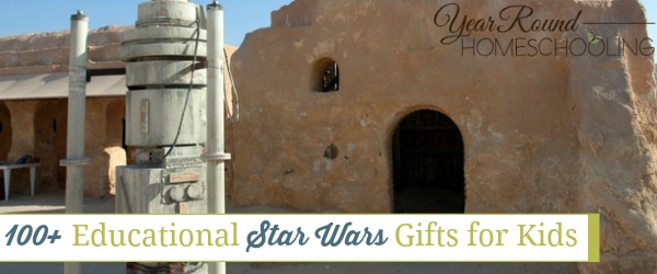 100+ Educational Star Wars Gifts for Kids