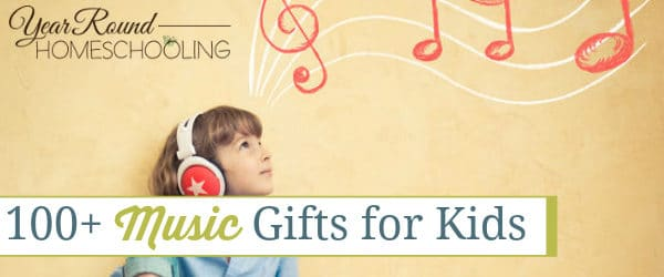 100+ Music Gifts for Kids