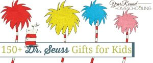 150+ Dr. Seuss Gifts for Kids