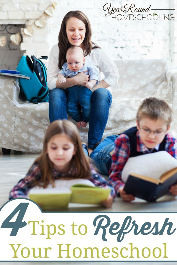 tips to refresh your homeschool, refresh your homeschool