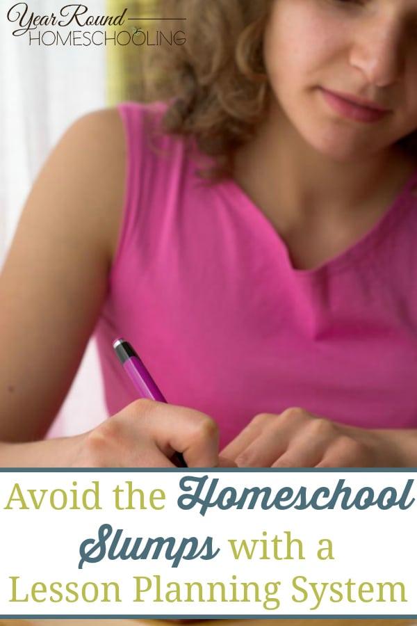 avoid the homeschool slumps, homeschool slumps, lesson planning system