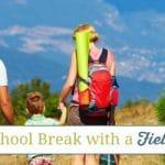 Take a Homeschool Break with a Field Trip Week