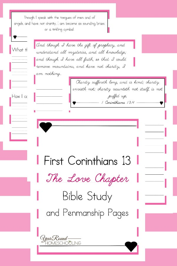 First Corinthians 13: The Love Chapter Bible Study and Penmanship Pages