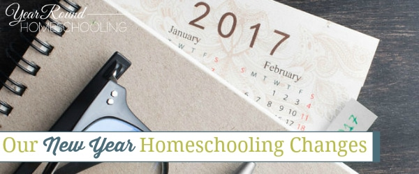 Our New Year Homeschooling Changes