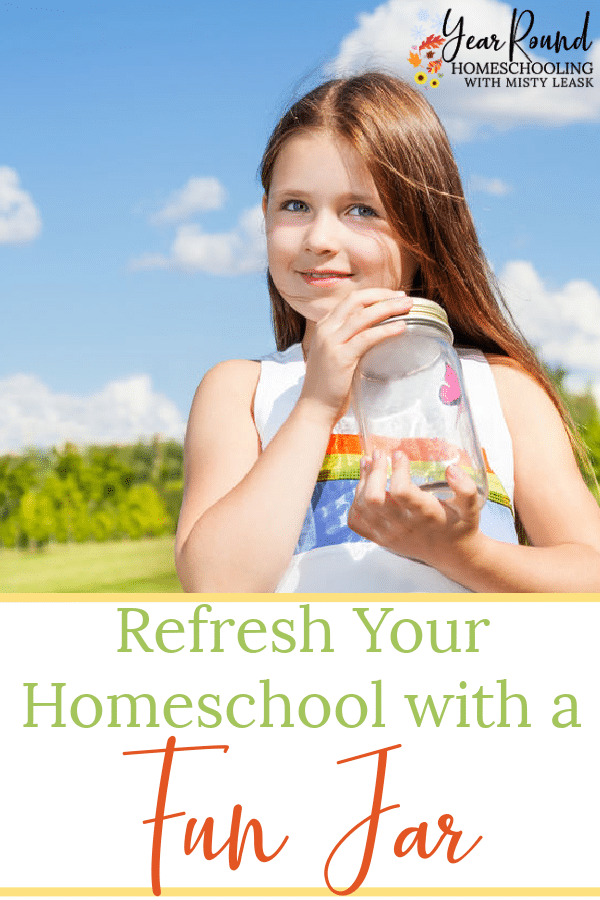 homeschool fun jar, fun jar homeschool