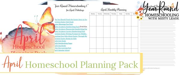 april homeschool planning pack, april homeschool planning