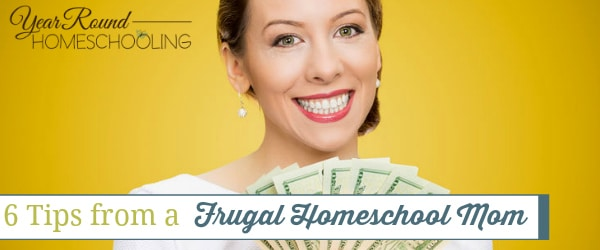 tips from a frugal homeschool mom, frugal homeschool mom tips,frugal homeschooling tips, frugal homeschool tips, frugal homeschooling, frugal homeschool