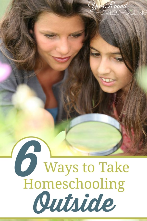 ways to take homeschooling outside, homeschooling outside, homeschool outside