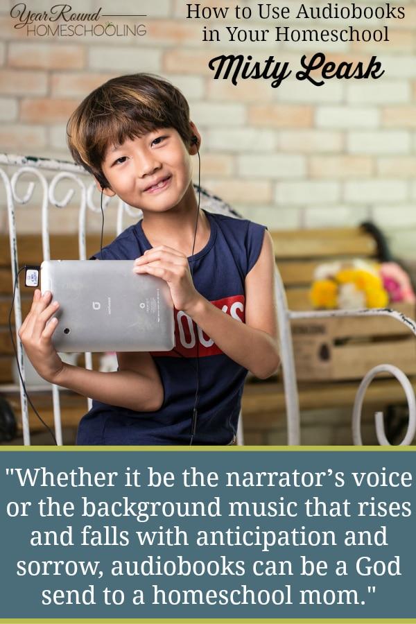 audiobooks in your homeschool, using audiobooks in your homeschool, audiobooks