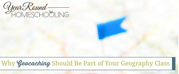 Why Geocaching Should Be Part of Your Geography Class
