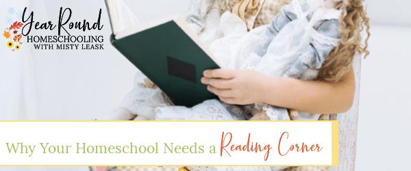 homeschool reading corner, reading corner homeschool, why you need a reading corner, why your homeschool needs a reading corner