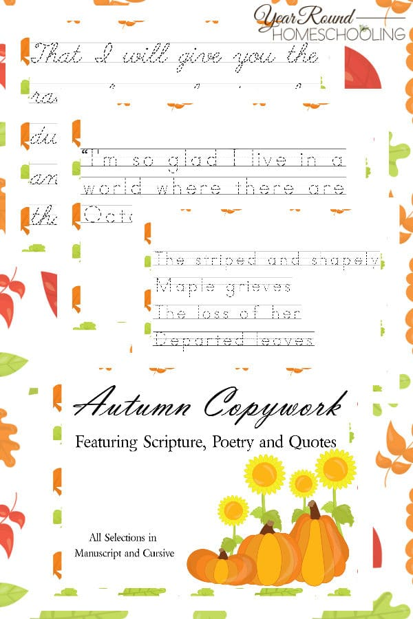 autumn copywork, autumn scripture copywork, autumn poetry copywork, autumn quotes copywork, fall copywork, fall scripture copywork, fall poetry copywork, fall quotes copywork, autumn penmanship, autumn scripture penmanship, autumn poetry penmanship, autumn quotes penmanship, fall scripture penmanship, fall poetry penmanship, fall quotes penmanship, autumn scripture, autumn poetry, autumn quote, fall scripture, fall poetry, fall quotes