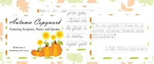 Autumn Copywork {Featuring Scriptures, Poetry and Quotes}