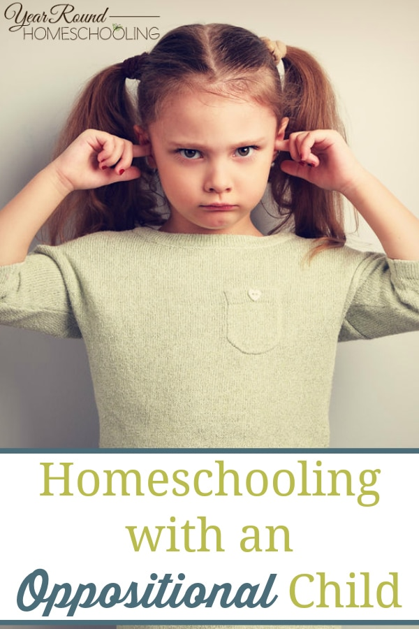 homeschooling an oppositional child, homeschool oppositional child, oppositional child homeschooling, oppositional child homeschool, oppositional child