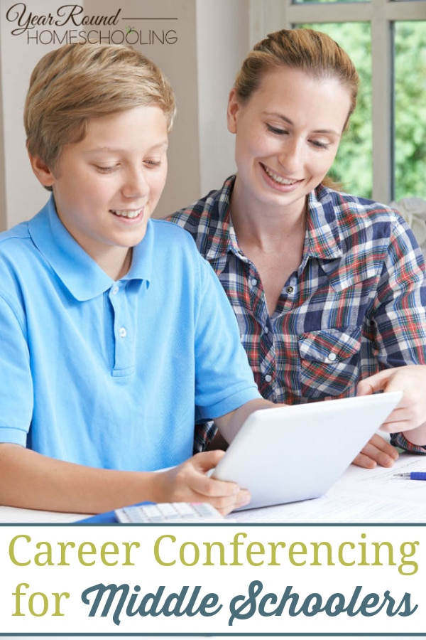 career conferencing middle school, middle school career conferencing, homeschooling middle school, homeschool middle school, middle school homeschooling, middle school homeschool