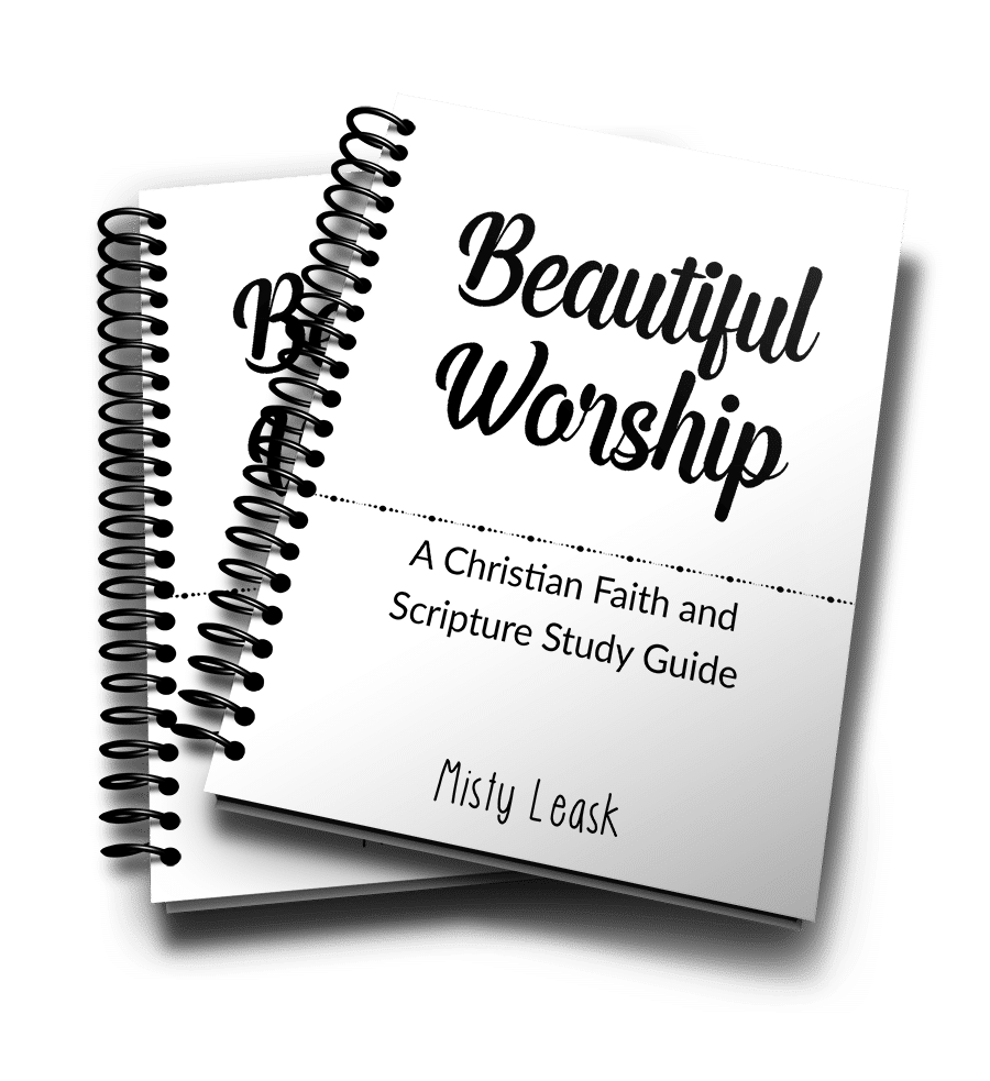 Beautiful Worship: A Christian Faith and Scripture Study Guide